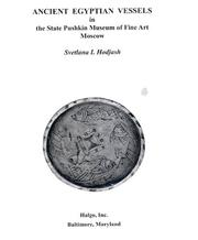 Cover of: Ancient Egyptian vessels in the State Pushkin Museum of Fine Art, Moscow