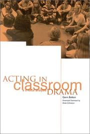 Cover of: Acting in Classroom Drama: A Critical Analysis