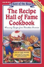 Cover of: The Recipe Hall of Fame Cookbook: Winning Recipes from Hometown America (Best of the Best Cookbook)