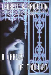Cover of: A Caress of Twilight: A Novel