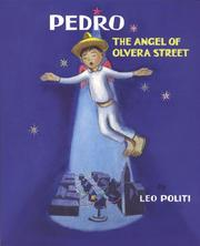 Cover of: Pedro, the angel of Olvera Street | Leo Politi