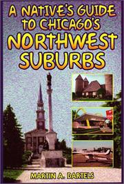 Cover of: A native's guide to Chicago's northwest suburbs