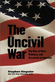 Cover of: The uncivil war | Stephen Singular