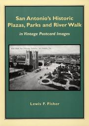 Cover of: San Antonio's Historic Plazas, Parks and River Walk