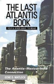 The Last Atlantis Book You'll Ever Have to Read! by Gene D. Matlock