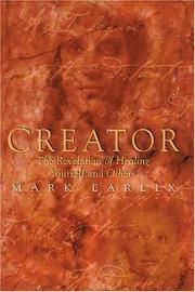 Creator by Mark Earlix