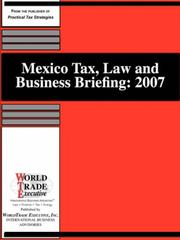 Cover of: Mexico Tax, Law and Business Briefing | K, Dimancescu