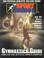 Cover of: The Official Athletic College Guide-Gymnastics (Official Athletic College Guide) | Charlie W. Kadupski