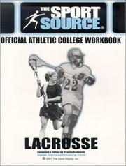 Cover of: Official College Planning Workbook-Lacrosse (Sport Source) | Charlie W. Kadupski