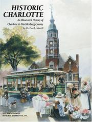 Cover of: Historic Charlotte | Dan L. Morrill