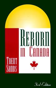 Reborn in Canada by Trent Sands