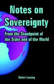 Cover of: Notes on Sovereignty: from the standpoint of the state and of the world
