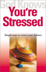 Cover of: God Knows You're Stressed