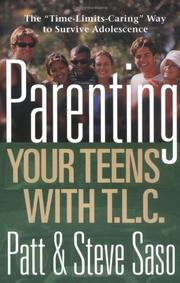 Cover of: Parenting your teens with TLC | Patt Saso