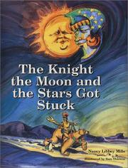 Cover of: The knight the moon and the stars got stuck