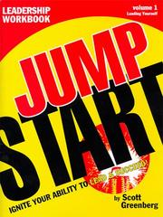 Cover of: The Jump Start Leadership Workbook  Volume 1 | Scott Greenberg