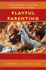 Cover of: Playful Parenting | Lawrence J. Cohen