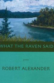 Cover of: What the Raven Said | Robert Alexander