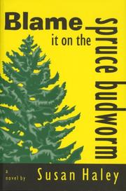 Cover of: Blame it on the spruce budworm