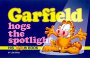 Cover of: Garfield Hogs the Spotlight