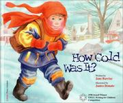 Cover of: How Cold Was It? | Jane Barclay