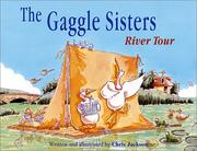 Cover of: Gaggle Sisters River Tour, The (The Gaggle Sisters)
