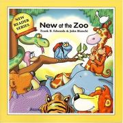 Cover of: New At The Zoo (New Reader Series) | Frank B. Edwards
