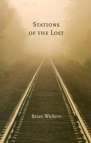 Cover of: Stations of the Lost | Brian Wickers