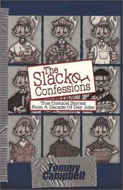 Cover of: The slacker confessions | Campbell, Tommy