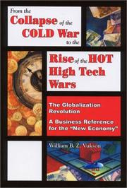 Cover of: From the collapse of the cold war to the rise of the hot high tech wars | William B. Z. Vukson