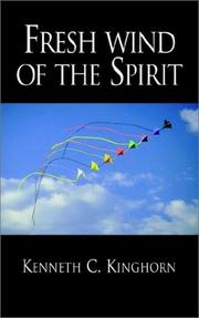 Cover of: Fresh Wind of the Spirit | Kenneth Cain Kinghorn