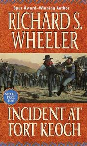 Cover of: Incident at Fort Keogh: a Santiago Toole western