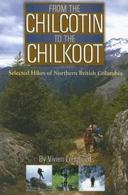 Cover of: From the Chilcotin to the Chilkoot | Vivien Lougheed