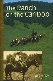 Cover of: The ranch on the Cariboo