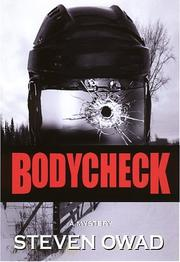 Cover of: Bodycheck | Steven Owad
