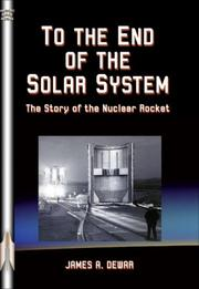 Cover of: To the End of the Solar System | James A. Dewar