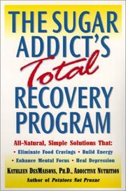 Cover of: The Sugar Addict's Total Recovery Program