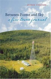 Cover of: Between Forest and Sky | Sharon Stratton