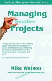 Cover of: Managing Smaller Projects