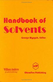 Cover of: Handbook of solvents | George Wypych, editor.