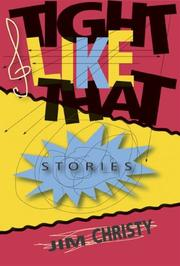 Cover of: Tight like that: stories