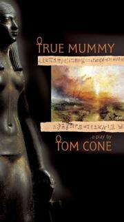 Cover of: True Mummy | Tom Cone
