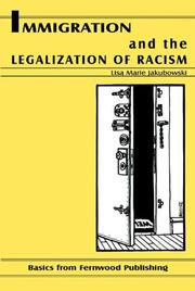 Immigration and the legalization of racism