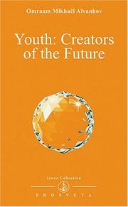 Cover of: Youth, Creators of the Future (Izvor Collection, Volume 233)