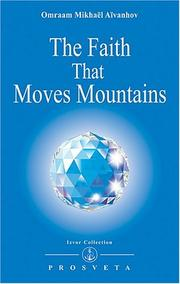 Cover of: The Faith That Moves Mountains