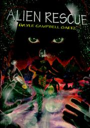 Cover of: Alien Rescue | Dayle Gaetz