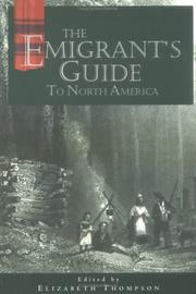 Cover of: The emigrant's guide to North America