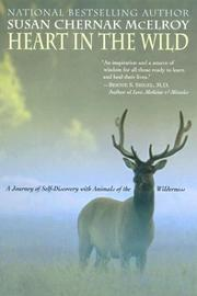 Cover of: Heart in the Wild | Susan Chernak Mcelroy