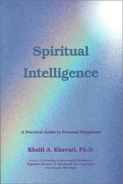 Cover of: Spiritual Intelligence | Khalil, Ph.D. Khavari