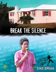 Cover of: Break the silence | Denise DeMoura